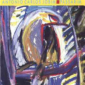 album Antonio Carlos Jobim - Passarim mp3 download