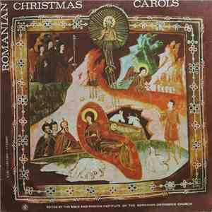 album Choir of the Romanian Patriarchate Conductor : Rev. Iulian Cârstoiu - Romanian Christmas Carols = Colinde Românești De Crăciun mp3 download