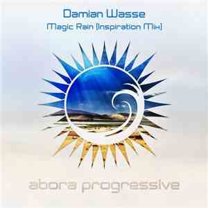 album Damian Wasse - Magic Rain (Inspiration Mix) mp3 download