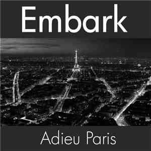 album Embark - Adieu Paris mp3 download