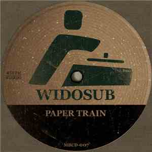 album Widosub - Paper Train mp3 download
