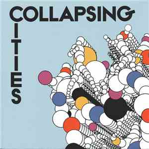 album Collapsing Cities - Fear Of Opening My Mouth mp3 download