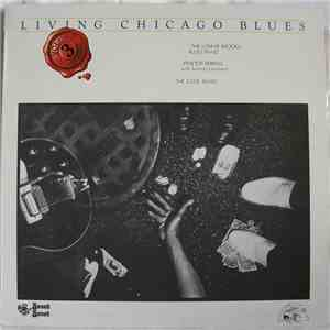 album The Lonnie Brooks Blues Band / Pinetop Perkins With Sammy Lawhorn / The S.O.B. Band - Living Chicago Blues Volume 3 mp3 download