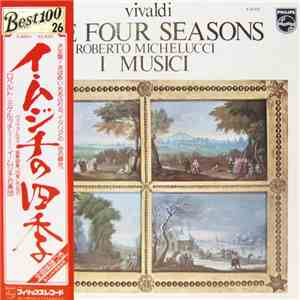 album Vivaldi - Roberto Michelucci, I Musici - The Four Seasons mp3 download
