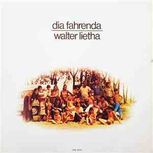 album Walter Lietha - Dia Fahrenda mp3 download