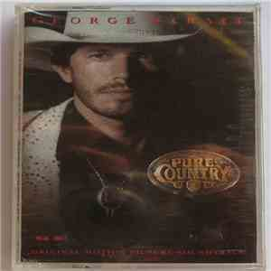 album George Strait - Pure Country (Original Motion Picture Soundtrack) mp3 download