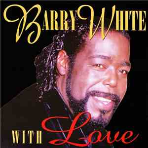 album Barry White - With Love mp3 download