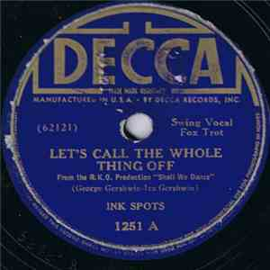 album The Ink Spots - Let's Call The Whole Thing Off / Slap That Bass mp3 download