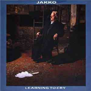 album Jakko - Learning To Cry mp3 download